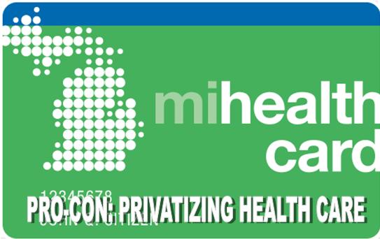 Pro-Con: Privatizing Healthcare